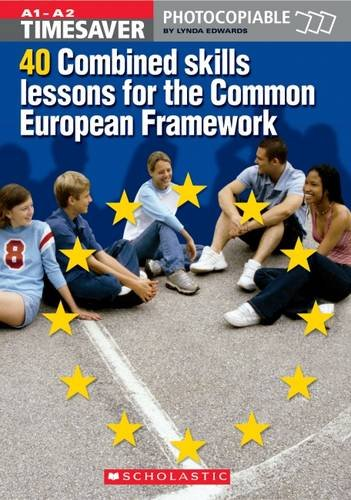 Download 40 Combined Skills Lessons for the Common European Framework (Timesaver) ebook
