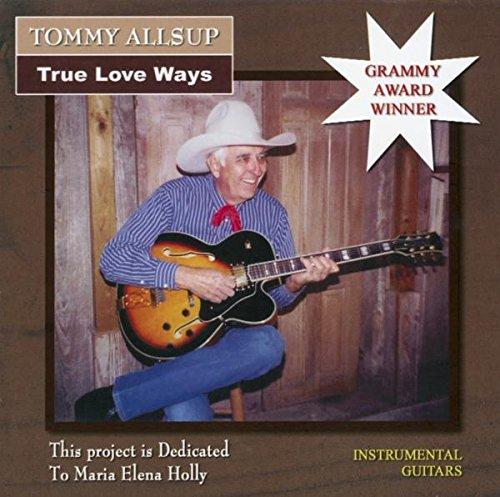 Tommy Allsup ''True Love Ways''