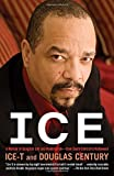 img - for Ice: A Memoir of Gangster Life and Redemption-from South Central to Hollywood book / textbook / text book