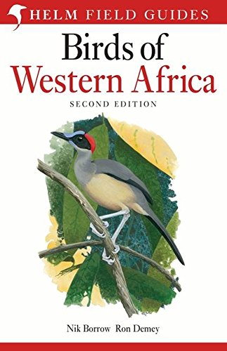 Birds of Western Africa: 2nd Edition (Helm Field Guides)
