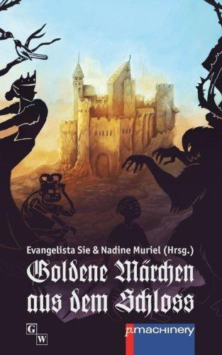 Goldene Maerchen aus dem Schloss (German Edition)