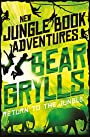 Return to the Jungle (The Jungle Book: New Adventures Book 3)