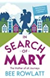 In Search of Mary: The Mother of All Journeys