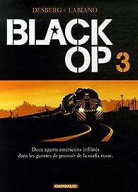 Black Op, Tome 3 : par Stephen Desberg