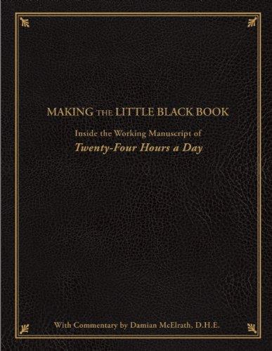 Making the Little Black Book: Inside the Working Manuscript of Twenty-Four Hours a Day pdf epub