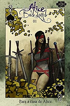 Alice in Badland 1 (português) por [Viana, Alice, Gadelha, Tamie]