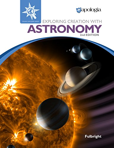 Exploring Creation with Astronomy 2nd Edition, Textbook