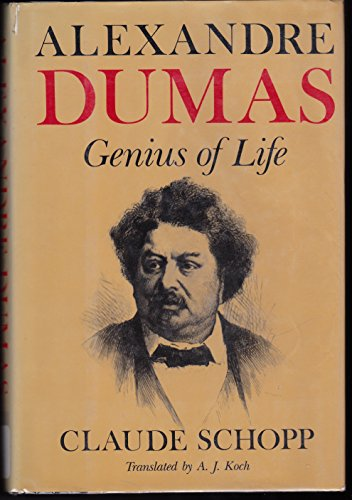 Alexandre Dumas: Genius of Life (English and French Edition)