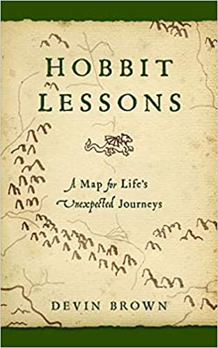 amazoncom hobbit lessons a map for lifes unexpected journeys 9781426776021 devin brown books