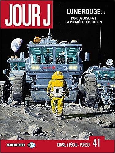 Book's Cover of Jour J T41: Lune Rouge 3/3 (Français) Broché – 2 septembre 2020