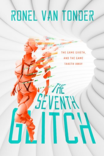The Seventh Glitch by Ronel van Tonder