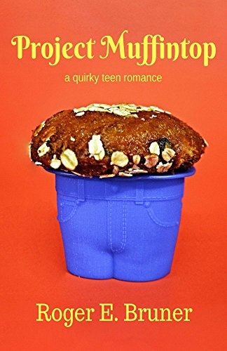 Book: Project Muffintop by Roger E. Bruner