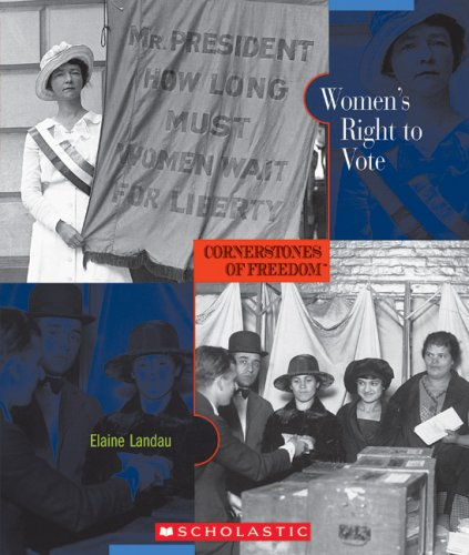 Read Online Women's Right to Vote (Cornerstones of Freedom, Second Series) PDF