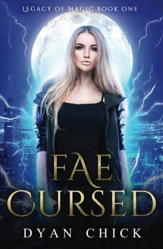 Read Online Fae Cursed: Legacy of Magic Book One (Volume 1) pdf epub