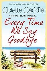 Every Time We Say Goodbye (English Edition)
