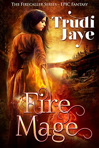 Fire Mage (Firecaller Series Book 1) (English Edition)