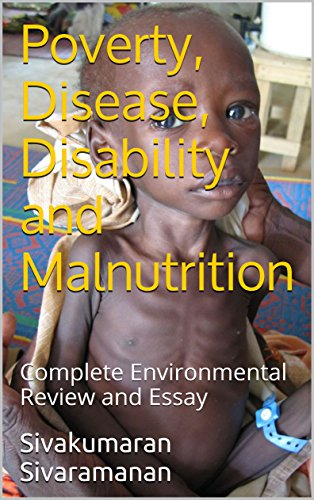 Poverty Disease Disability And Malnutrition Complete  Poverty Disease Disability And Malnutrition Complete Environmental  Review And Essay By Sivaramanan Essay On Cow In English also Health Promotion Essay  Science Assignment Helper