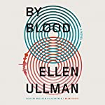 By Blood | Ellen Ullman