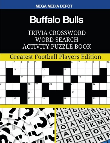 Buffalo Bulls Trivia Crossword Word Search Activity Puzzle Book: Greatest Football Players Edition PDF