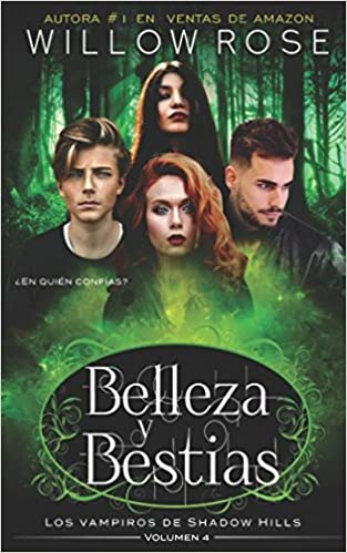 Belleza y Bestias (Los vampiros de Shadow Hills): Amazon.es: Willow Rose: Libros