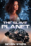 The Slave Planet: (A Sci-Fi Interracial Romance)