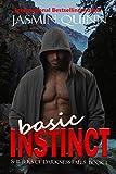 Basic Instinct: Shifters of Darkness Falls Book 1
