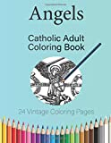 Angels: Catholic Adult Coloring Book (Catholic Adult Coloring Books)