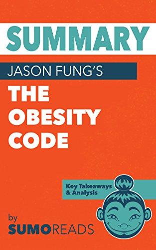 Summary of Jason Fung's The Obesity Code: Key Takeaways & Analysis