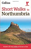 Ramblers Short Walks in Northumbria, Collins UK Publishing Staff, 000739540X