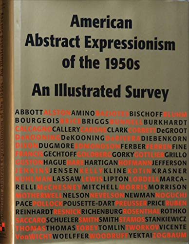 American Abstract Expressionism of the 1950s: An Illustrated Survey With Artists' Statements, Artwork, and Biographies ()