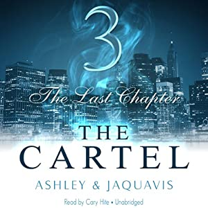 The Cartel 3: The Last Chapter Audiobook
