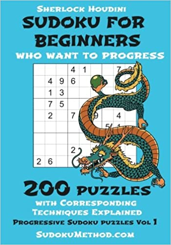 Sudoku For Beginners Who Want To Progress book