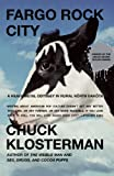 Fargo Rock City, Chuck Klosterman, 0743406567