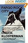 Fargo Rock City: A Heavy Metal Odysse...