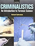 Criminalistics : An Introduction to Forensic Science, Student Value Edition, Saferstein, Richard, 0133858138