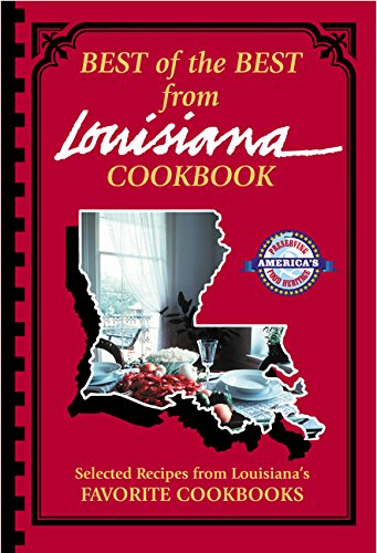 Search : Best of the Best from Louisiana Cookbook: Selected Recipes from Louisiana's Favorite Cookbooks