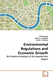 Environmental Regulations and Economic Growth, Chali Nondo and Peter V. Schaeffer, 3639266471