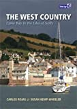 The West Country: Bill of Portland to the Isles of Scilly