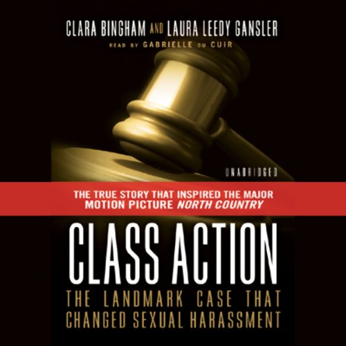(Class Action: The Landmark Case That Changed Sexual Harassment Law)