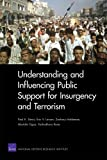 Understanding and Influencing Public Support for Insurgency and Terrorism, Davis, Paul K. and Larson, Eric V., 083305869X