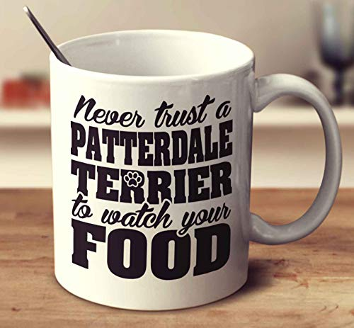Never Trust A Patterdale Terrier To Watch Your Food Coffee Mug (White, 11 oz)
