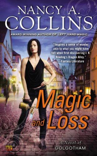 Magic and Loss: A Novel of Golgotham (Sunglasses After Dark)