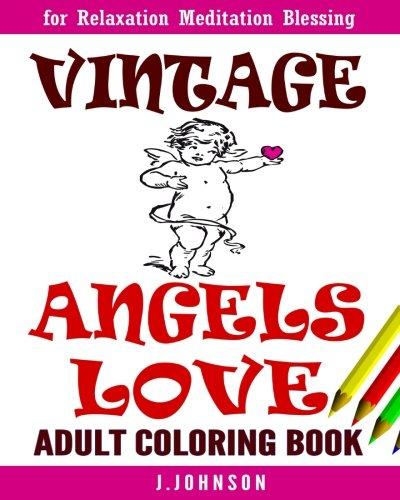 Vintage Angels Love: Adult Coloring Book