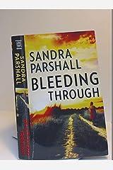Bleeding Through Mass Market Paperback