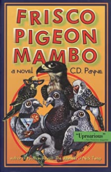 Frisco Pigeon Mambo by [Payne, C.D.]