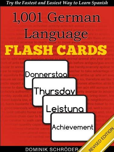 1,001+ German Language Flash Cards: The Fastest Way to Get Started in German [2013 Revised Edition] (Learn to Speak...Series)