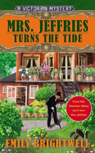 Mrs. Jeffries Turns the Tide (Mrs.Jeffries Mysteries Book 31)