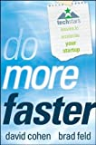 img - for By Brad Feld, David Cohen: Do More Faster: TechStars Lessons to Accelerate Your Startup book / textbook / text book