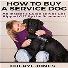 How to Buy a Service Dog Audiobook by Cheryl Jones Narrated by Carl Solomon