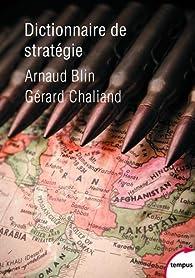 Dictionnaire de stratégie par Gérard Chaliand